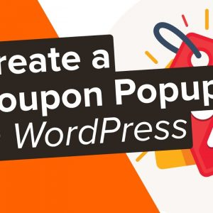 How to Create a Coupon Popup in WordPress