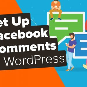 How to Install and Set Up Facebook Comments in WordPress