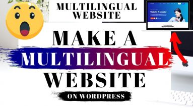 How To Make A Multilingual Website On WordPress | Multilingual WordPress Tutorial
