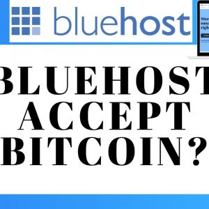 Does Bluehost Accept Bitcoin Payment? (Question Answered!)