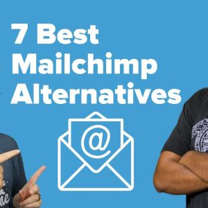 7 Best Mailchimp Alternatives of 2021 (with Better Features + Fair Pricing)
