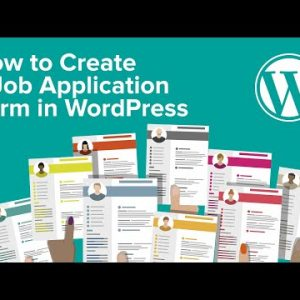 How to Create a Job Application Form in WordPress Easily
